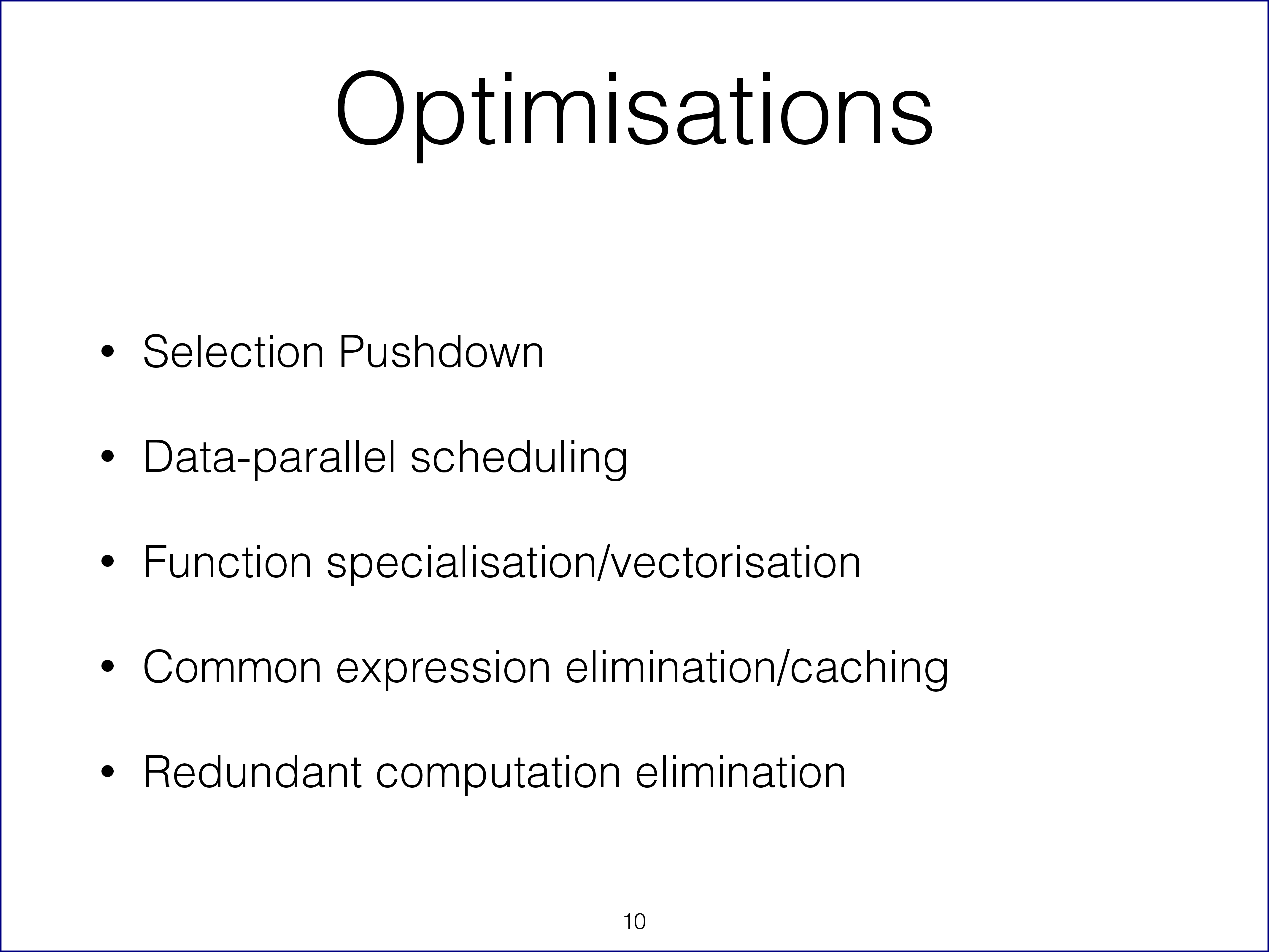 Types of optimizations we can apply to the execution graph from slide 10